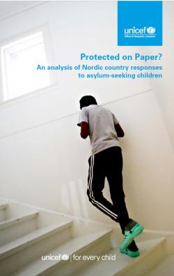 Protected on Paper? An analysis of Nordic country responses to asylum-seeking children