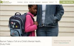 """Racism takes a toll on a child`s mental health."""
