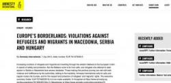 Europe's Borderlands: Violations against refugees and migrants in Macedonia, Serbia and Hungary