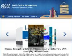 Migrant Smuggling Data and Research: A global review of the emerging evidence base (IOM)